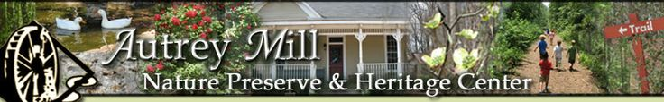 Homepage - Autrey Mill Nature Preserve & Heritage Center-Atlanta-and its free