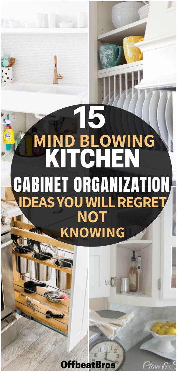 15 Mind-Blowing Ways to Organize Kitchen Cabinets