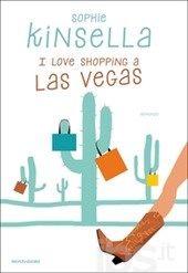I love shopping a Las Vegas - Sophie Kinsella - LETTO