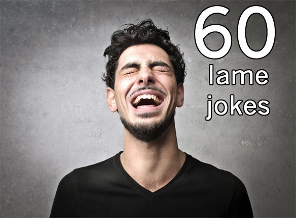 60 People On 'The Best Lame Joke' They Know | Thought Catalog