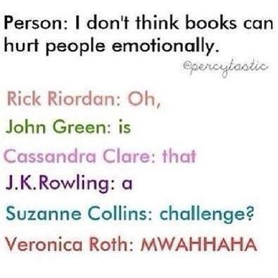 Notice how Veronica Roth is the evilest of all because…… You know what? I'm not even going to get on that subject