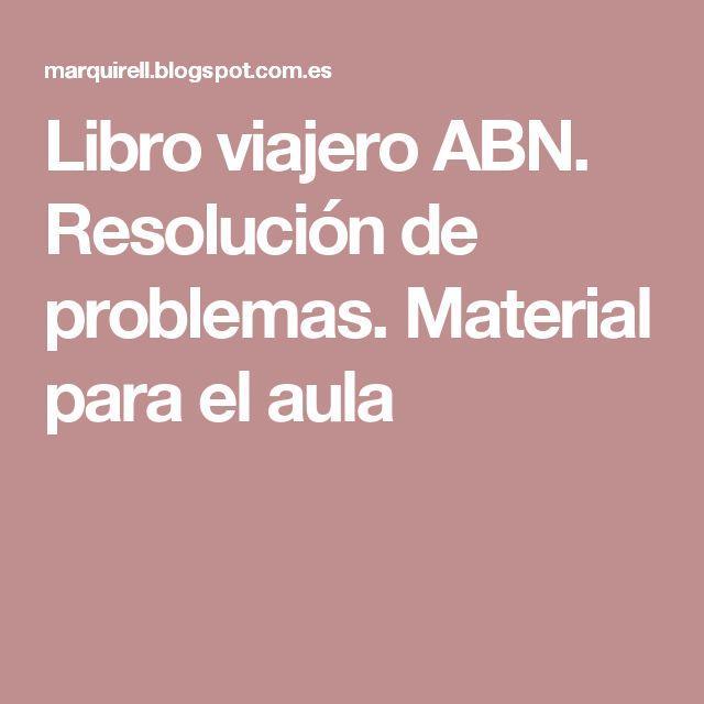 Libro viajero ABN. Resolución de problemas. Material para el aula