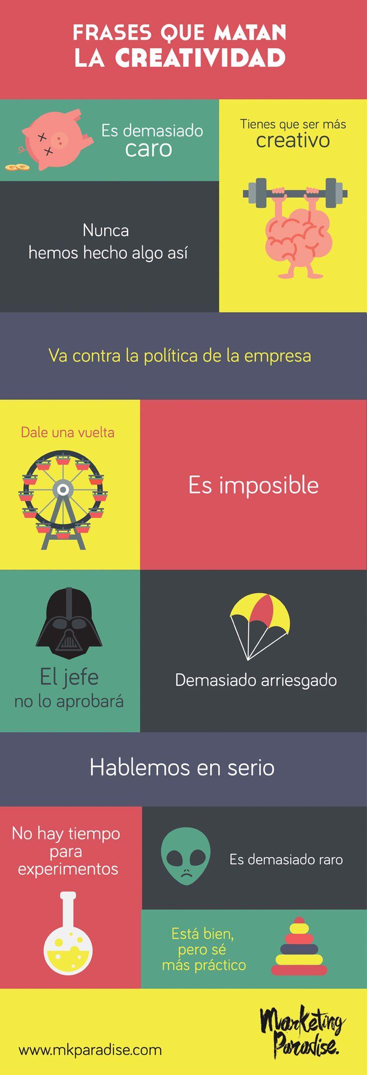 Frases que matan la creatividad, la innovación, el cambio, el progreso...