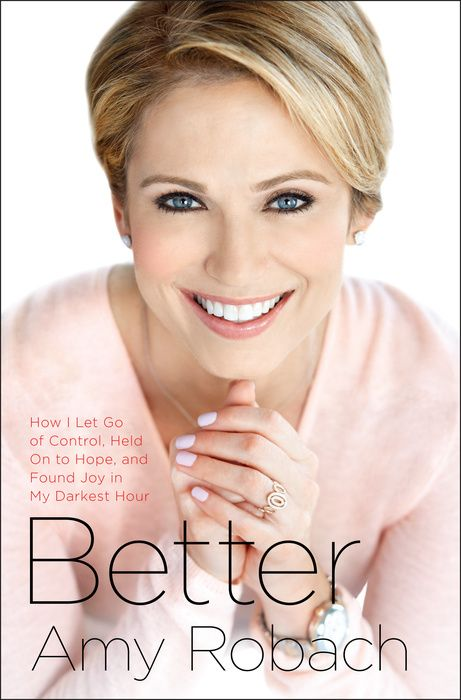 Better - Amy Robach book available in September 2015