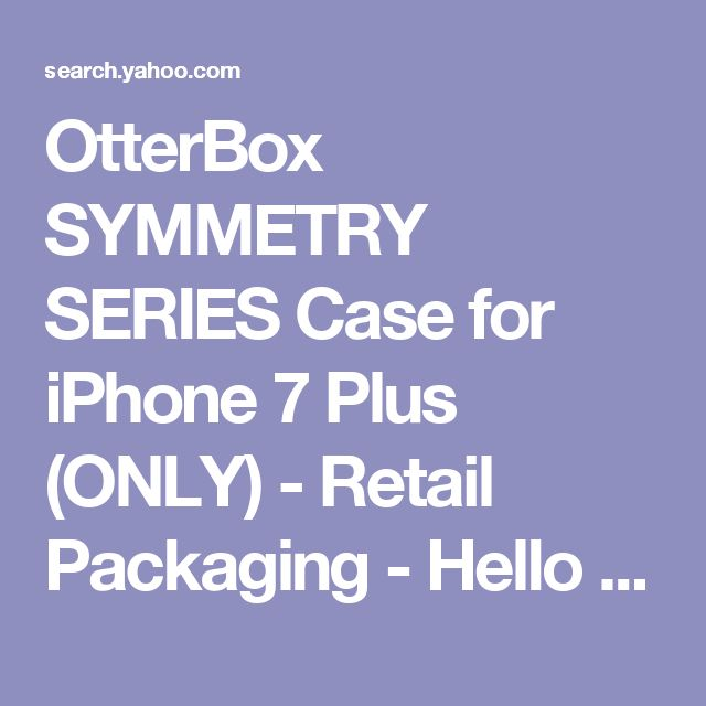 OtterBox SYMMETRY SERIES Case for iPhone 7 Plus (ONLY) - Retail Packaging - Hello Ombré - Yahoo Search Results