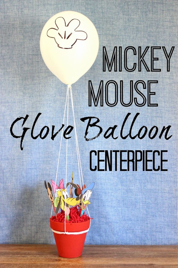 Mickey mouse clubhouse glove balloon centerpiece