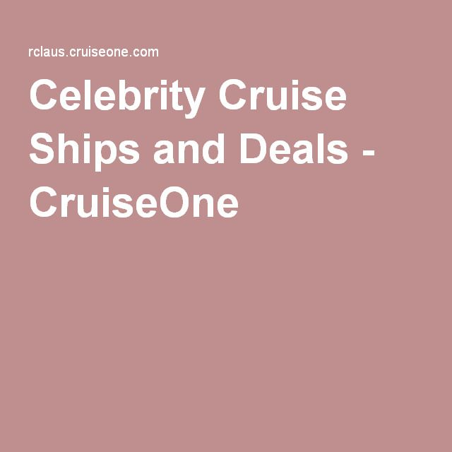 Celebrity Cruise Ships and Deals - CruiseOne