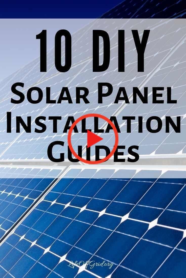 10 Installation Diy Panneau Solaire Guides D Installation De Votre Propre Systeme D Energie Solaire In 2020 Diy Solar Panel Solar Panels Diy Solar