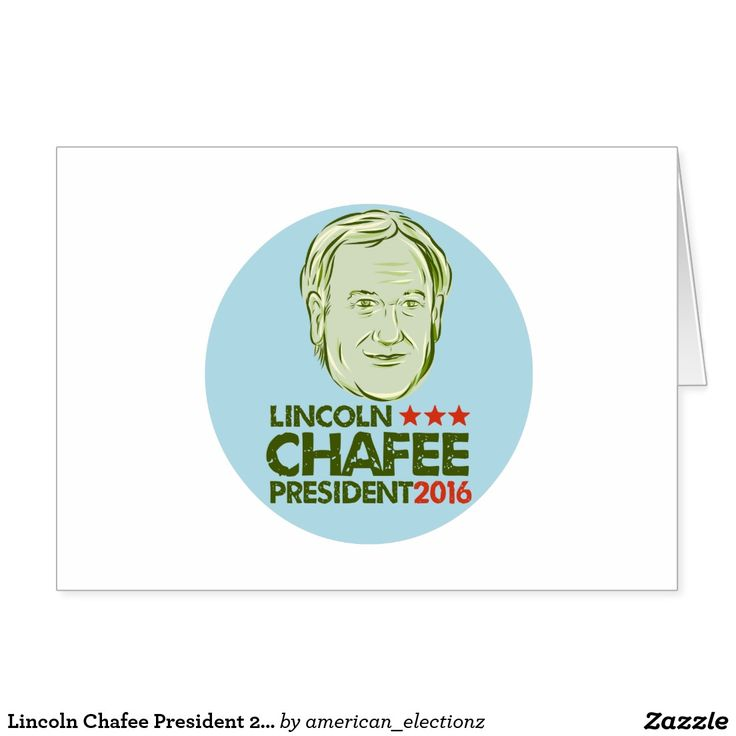 Lincoln Chafee President 2016 Card. Lincoln Chafee for President 2016 greeting card with an illustration showing Lincoln Chafee, American Governor of Rhode Island, elected politician and Democrat presidential candidate set inside circle on isolated background and words Lincoln Chafee President 2016 done in etching style. #Chafee2016 #democrat #americanelections #elections #vote2016 #election2016