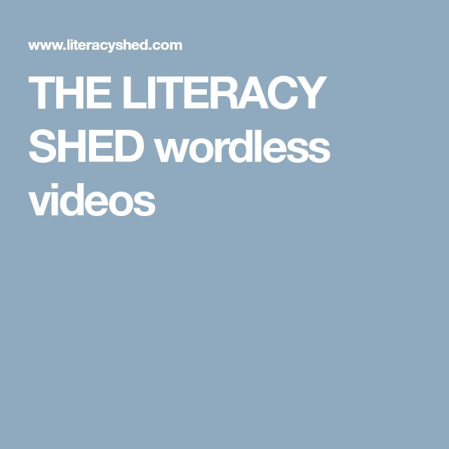 THE LITERACY SHED wordless videos