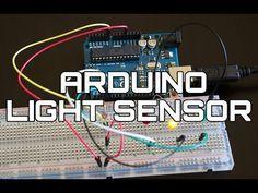 Arduino Light Sensor Tutorial: Learn to Setup a Photoresistor