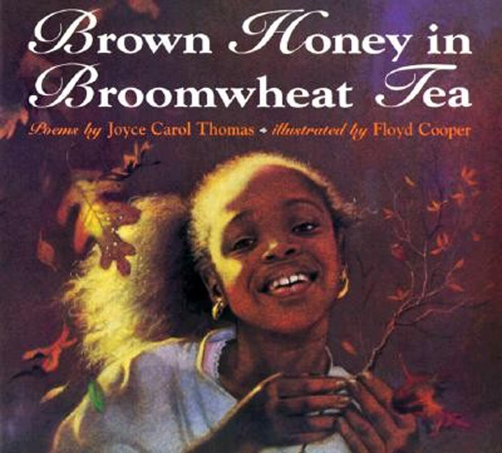 Brown Honey in Broomwheat Tea:  Dust Jackets, Joyce Carol, Carol Thomas, Broomwheat Teas, Brown Honey,  Dust Covers, Book Jackets,  Dust Wrappers, Pictures Book