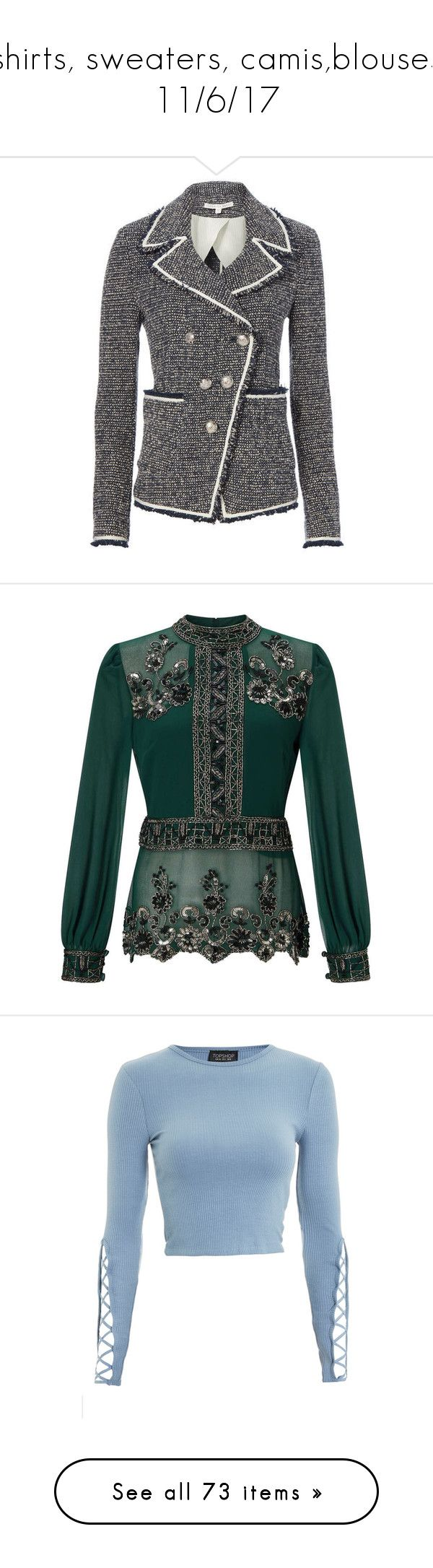 """shirts, sweaters, camis,blouses 11/6/17"" by gigiglow ❤ liked on Polyvore featuring grey, veronica beard, tops, blouses, black, green blouse, green top, miss selfridge, embellished top and miss selfridge tops"
