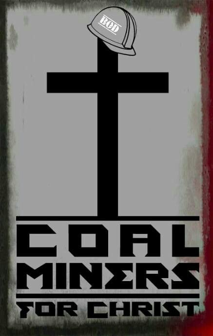 Coal Miners for Christ