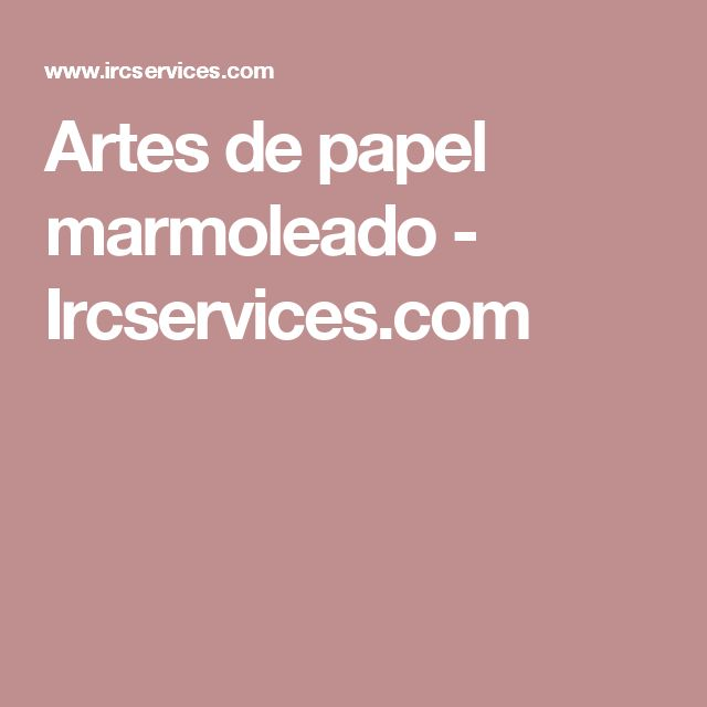 Artes de papel marmoleado - Ircservices.com