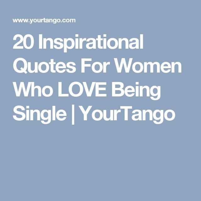 Quotes About Love: Best 20+ Love Being Single Ideas On Pinterest