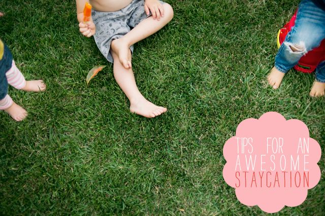 7 tips for an awesome staycation - read how this family had a great time, saved money and made wonderful memories all while STAYING AT HOME! #fudgebananaswirl