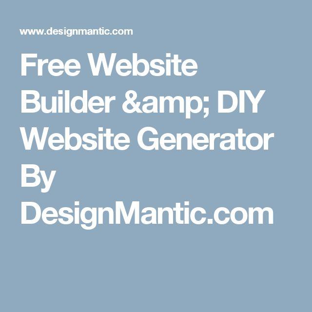 Free Website Builder & DIY Website Generator By DesignMantic.com ...