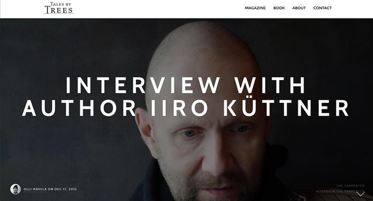 "We caught up with Iiro Küttner, the author of the first Tales by Trees book ""The Carpenter"" to discuss his writing habits, influences, fears, antique furniture and other related topics. A Tales by Trees article by Olli Mäkelä. Read from: http://www.talesbytrees.com/interview-with-iiro-kuttner/"