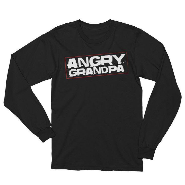 Angry Grandpa - Unisex Long Sleeve T-Shirt