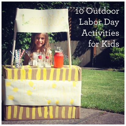 Such fun ideas here! 10 Outdoor Labor Day Activities for Kids