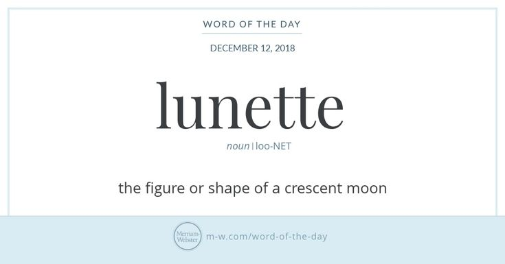 Word Of The Day: Lunette