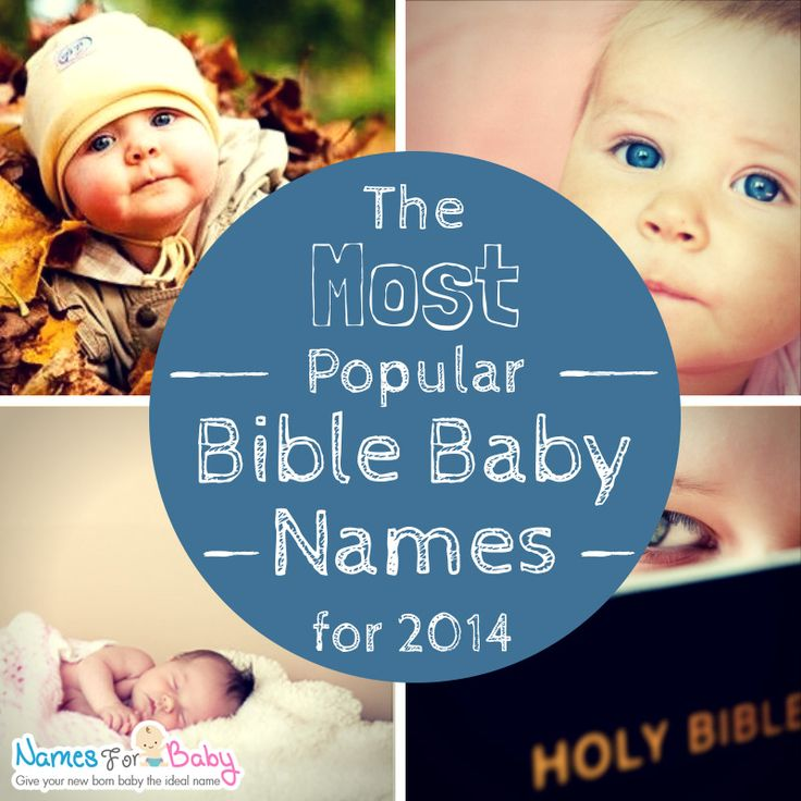 Popular biblical names and meanings. Bible baby names