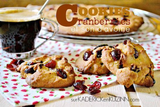 Cookies geant - Recette cookies cranberries et son d'avoine sur kaderickenkuizinn.com