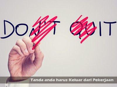 8 Tanda Anda Harus Keluar dari Pekerjaan >> http://goo.gl/ZPQYur
