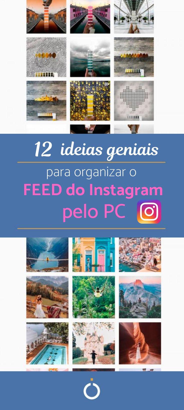 Como organizar o feed do Instagram pelo PC Instagram