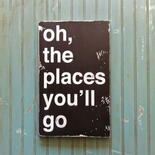 """""""Oh the places you'll go!"""" Thank you, Dr. Seuss.: Wall Art, Travel Journals, Travel Rooms, Boys Rooms, Dr. Seuss, Guest Rooms, Dr. Suess, Kids Rooms, Vintage Style"""