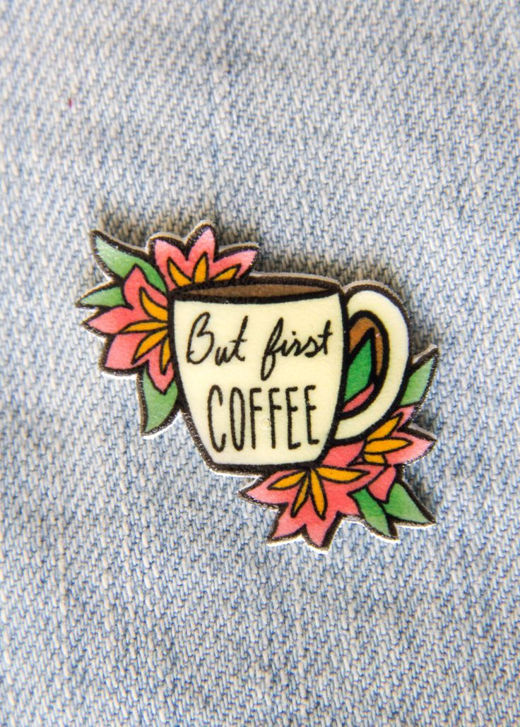 """But First, Coffee"" Lapel Pin of Mug with Flowers"