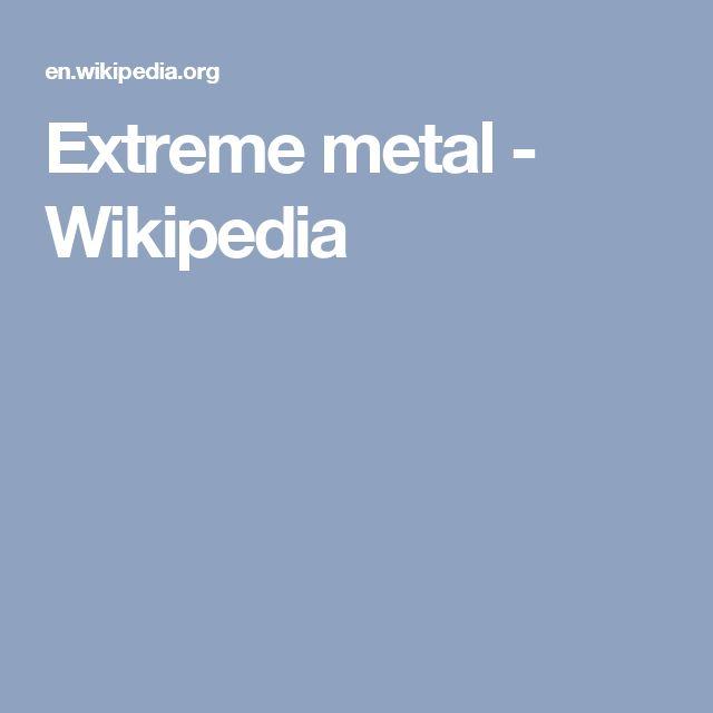 Extreme metal - Wikipedia