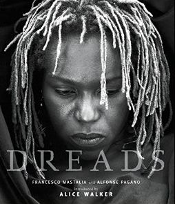 Photo essays and interviews.  Forward by Alice Walker.  Learn more at GoodReads: https://www.goodreads.com/book/show/170967.Dreads