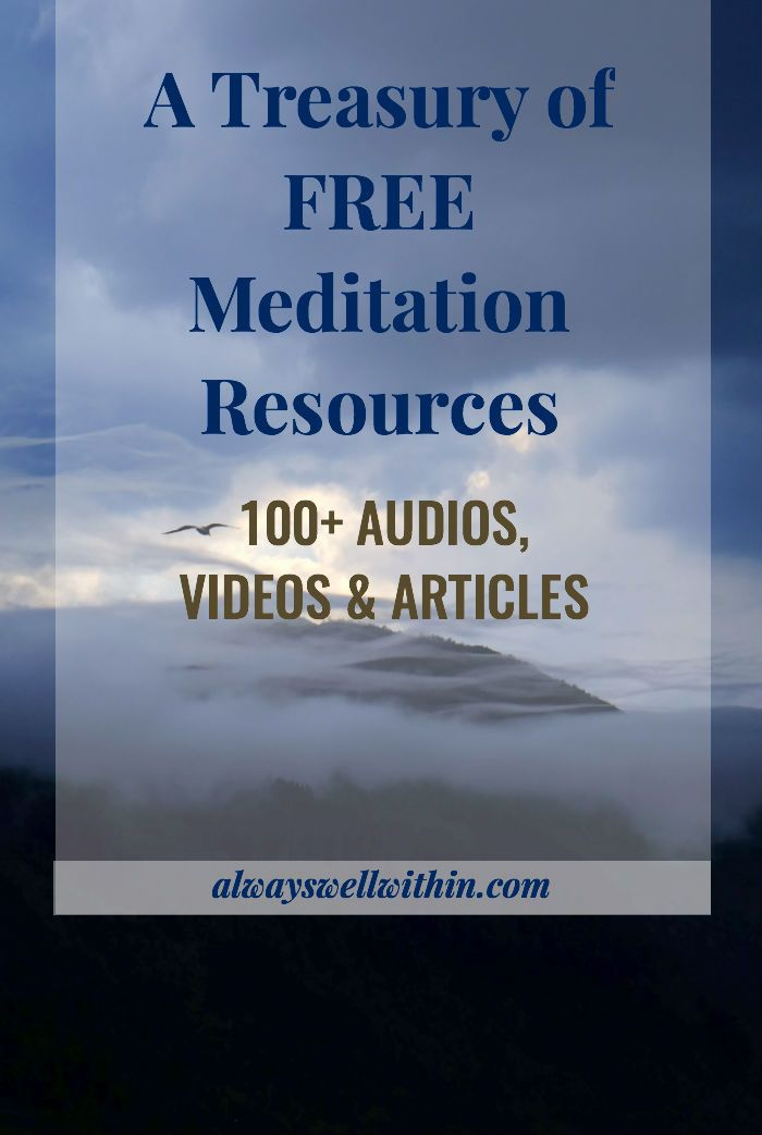 A Treasury of Free Meditation Resources: 100+ Audios, Videos, & Articles to help you calm your mind, ease your heart, and free your inner wisdom. Enjoy! xo Sandra