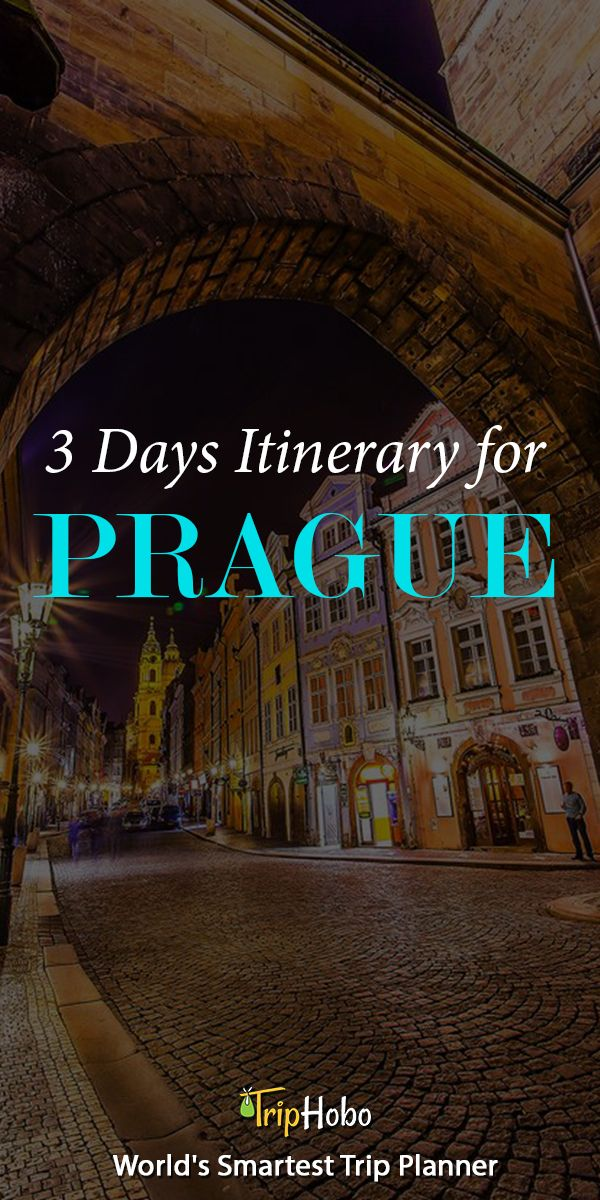 3 DAYS READY ITINERARY FOR PRAGUE BY TRIPHOBO
