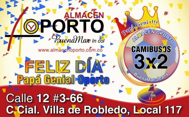 Feliz Día Del Padre #PapáGenialOporto #Cartago #Pereira @almacenoporto