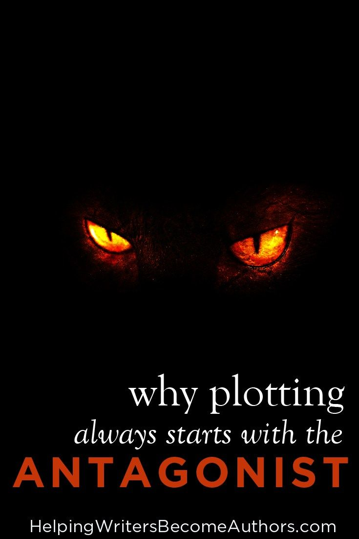 How To Plot A Book Start With The Antagonist Book Writing Tips