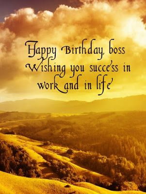 birthday wishes for boss with images http://www.wishesquotez.com/2016/05/top-31-images-of-birthday-wishes-for.html