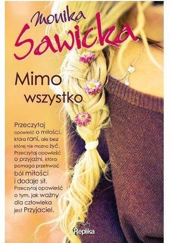 Babskie Czytanie : 283. Monika Sawicka MIMO WSZYSTKO