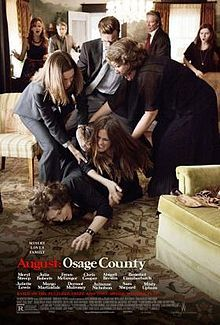 August Osage County cant wait!! Oscars for sure