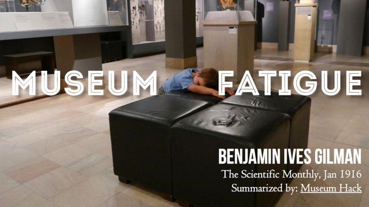 La fatigue muséale, qu'est-ce que c'est ? / What is Museum fatigue?