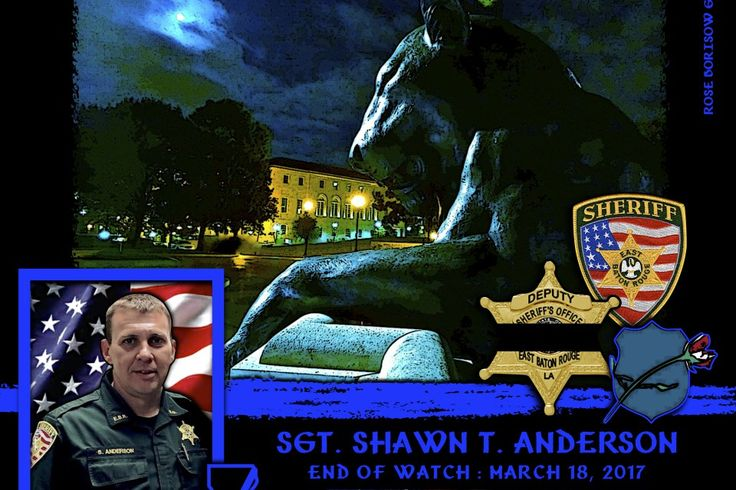 Sheriff Sid Gautreaux, of the East Baton Rouge Parish Sheriff's Department in Louisiana, sadly reports the death of Sergeant Shawn Anderson.  http://www.lawenforcementtoday.com/memoriam-sergeant-shawn-anderson/