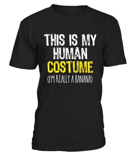 "# This Is My Human Costume Banana Halloween Funny T-shirt .  Special Offer, not available in shops      Comes in a variety of styles and colours      Buy yours now before it is too late!      Secured payment via Visa / Mastercard / Amex / PayPal      How to place an order            Choose the model from the drop-down menu      Click on ""Buy it now""      Choose the size and the quantity      Add your delivery address and bank details      And that's it!      Tags: this is my human costume…"