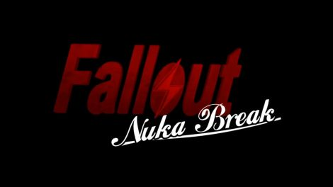 Fallout Nuka Break Is Everything A Fallout Fan Needs!