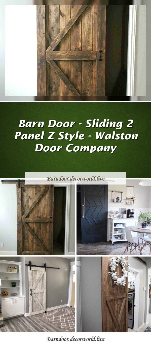 Sliding 2 Panel Z Style Walston Door Company In 2020 With