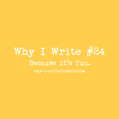 Writing is fun, but...?
