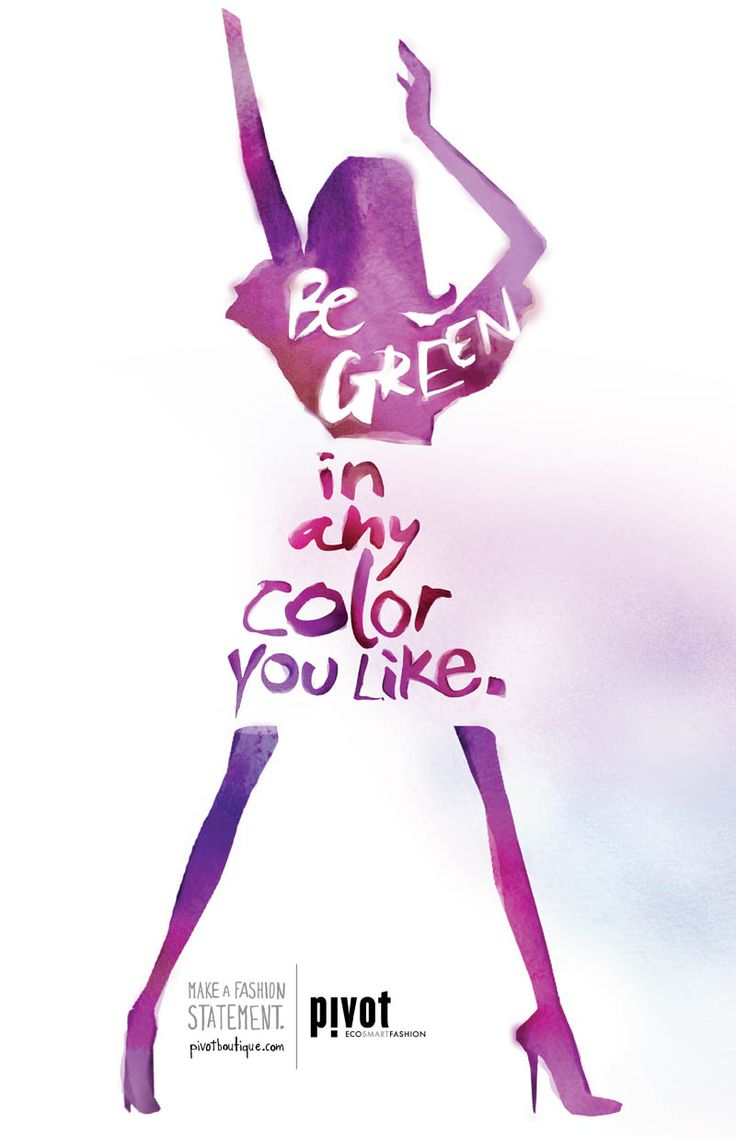 Be green in any color you like.