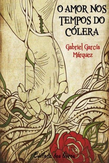 Download O Amor nos Tempos do Colera - Gabriel Garcia Marquez em ePUB, mobi e PDF