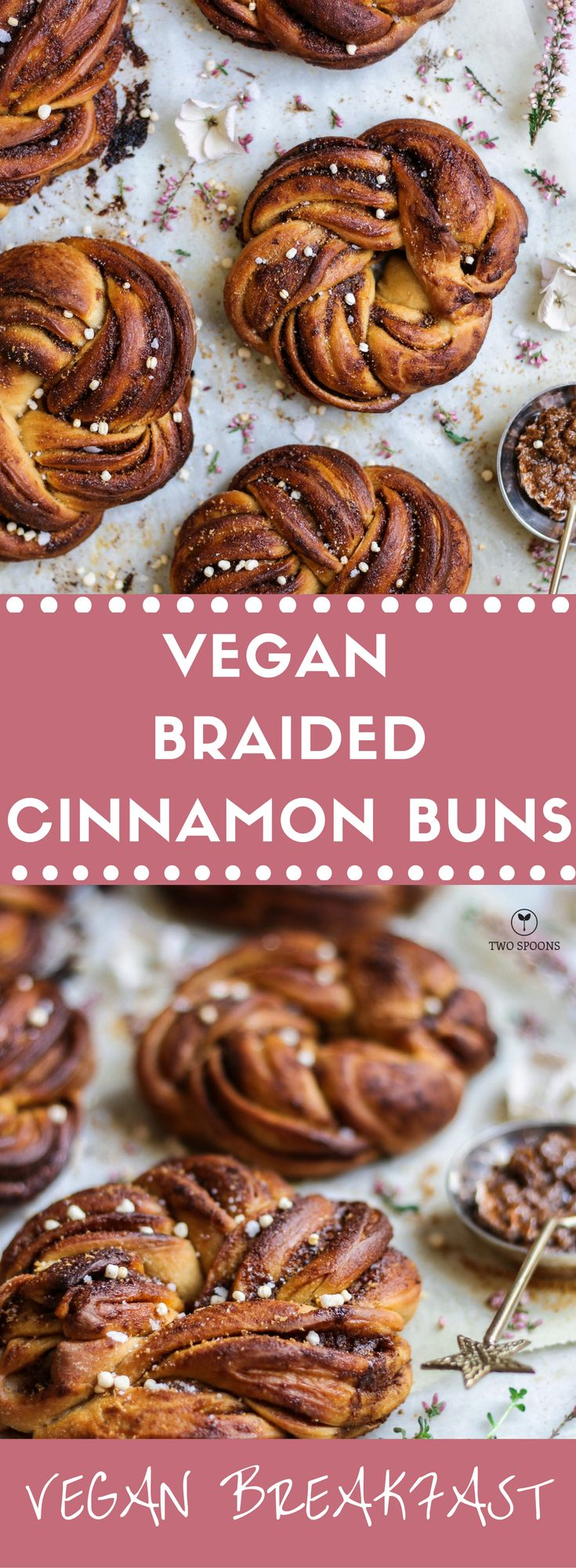 VEGAN BRAIDED CINNAMON BUNS | Easy, Healthy and Delicious Vegan Recipes | TWO SPOONS